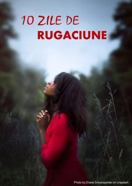 10 Zile de Rugaciune – Ianuarie 8 – 18